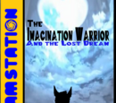 The Imagination Warrior and the Lost Dream