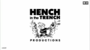 Hench in the trench productions.png