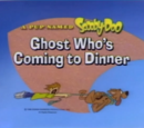 Ghost Who's Coming to Dinner