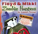 Floyd & Mikki: Zombie Hunters
