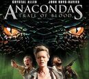 Anacondas: Trail of Blood (2009)