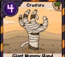 Giant Mummy Hand