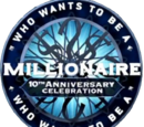 Who Wants to Be a Millionaire?: 10th Anniversary Celebration