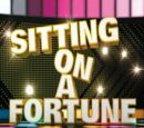 Sitting on a Fortune