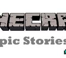 Minecraft:Historias Épicas