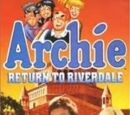 ARCHIE COMICS: Archie To Riverdale and Back Again