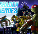 Teenage Mutant Ninja Turtles: Shadow Heroes