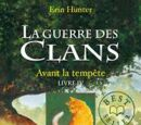 La Guerre Des Clans, cycle 1, volume 4