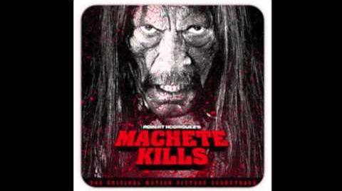 Machete Kills Main Titles