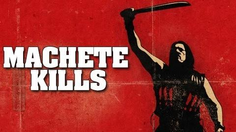 Machete Kills -- Official Trailer