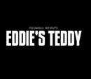 Eddie's Teddy