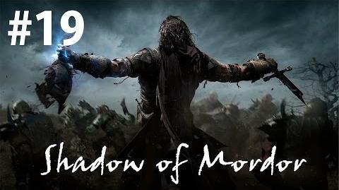 19 - Lord of Mordor - Shadow of Mordor Walkthrough
