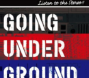 Going Under Ground