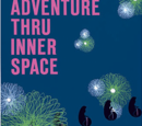 Adventure Thru Inner Space
