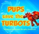 Pups Save the Turbots