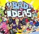 Bad Ideas Vol 1