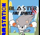 Blaster Fire Spirits