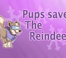 Pups Save the Reindeer