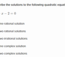 Determine the number of solutions of a quadratic equation