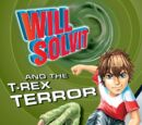 Will Solvit and the T-Rex Terror