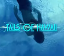 Tails of Hawaii