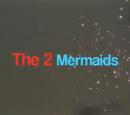 The 2 Mermaids (Rubes Robb)