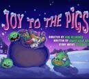 Joy To The Pigs