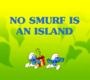 No Smurf Is An Island/Gallery