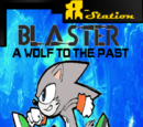 Blaster: A Wolf to the Past