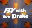 Fly with Von Drake