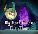 Big Rock Candy Flim-Flam