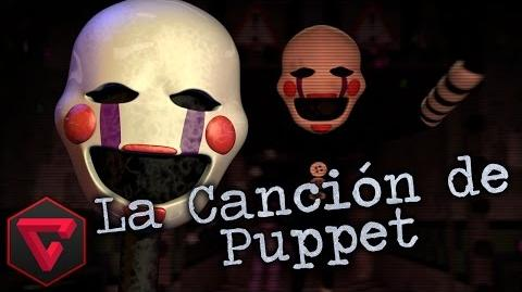 THE PUPPET SONG FIVE NIGHTS AT FREDDY'S 2 By iTownGamePlay (Canción)