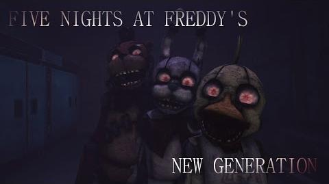 Five nights at freddy's New generation Trailer HD Fan Made