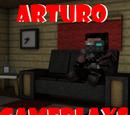 Arturo Gameplays/Arturo Gameplays