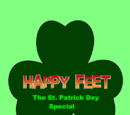 Happy Feet: The St. Patrick's Day Special