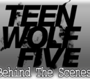 Teen Wolf Behind the Scenes Archives