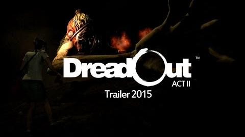 DreadOut Act II Trailer 2015-1