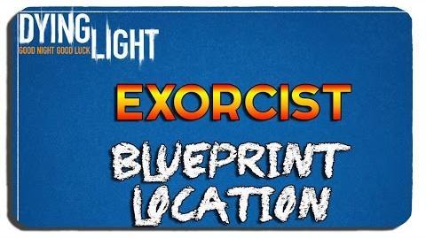 Dying Light Exorcist Blueprint Location-1