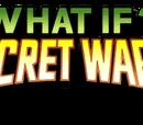 What If? Secret Wars Vol 1