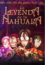 La leyenda de la nahuala DVD cover.jpg