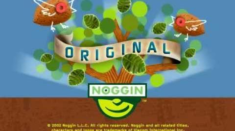 Noggin Original