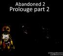 UltimateSonicGame123/Abandoned 2 prologue part 2