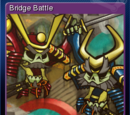 Skulls of the Shogun - Bridge Battle