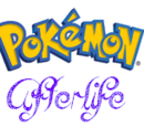 Pokémon Afterlife and Rebirth