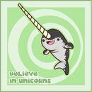 Believe in Narwhals by SquidPig.jpg