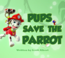 Pups Save the Parrot's Pages