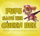 Pups Save the Queen Bee's Pages