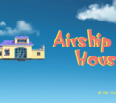 Airship House