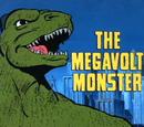 The Megavolt Monster