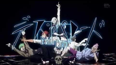 "Opening デス・パレード""Flyers"" by BRADIO -HD 720p-"